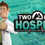 Two Point Hospital – Wirtschaftssimulation erhält neuen Konsolen-Patch