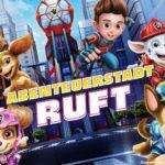 PAW Patrol: Der Kinofilm Abenteuerstadt Ruft – Spiel zum Film ab sofort erhältlich